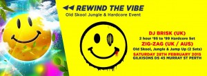 REWIND THE VIBE feat. DJ BRISK (UK) ZIG-ZAG & Perth Old Skool DJ's @ Electrified   Perth   Western Australia   Australia